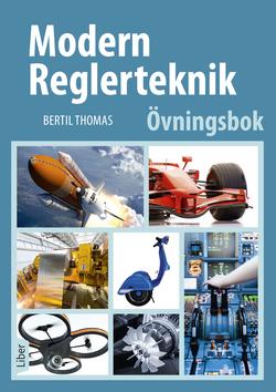 Modern reglerteknik Övningsbok av Bertil Thomas