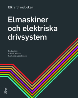 Elkrafthandboken. Elmaskiner av Alf Alfredsson