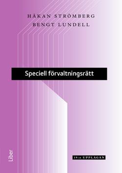 Speciell förvaltningsrätt av Håkan Strömberg