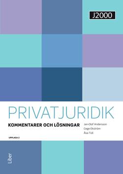 J2000 Privatjuridik Kommentarer och lösningar av Jan-Olof Andersson
