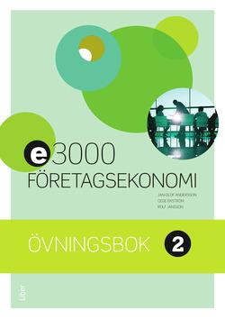 E3000 Företagsekonomi 2 Övningsbok av Jan-Olof Andersson