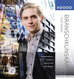 H2000 Branschkunskap Fakta och uppgifter - inom handel av Jan-Olof Andersson