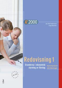 R2000 Redovisning 1 Kommentarer och lösningar av Jan-Olof Andersson