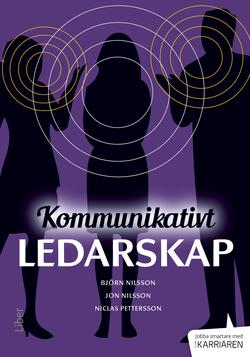 Kommunikativt ledarskap av Björn Nilsson