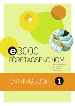 E3000 Företagsekonomi 1 Övningsbok av Jan-Olof Andersson