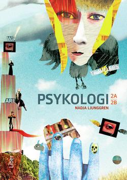 Psykologi för gymnasiet 2a och 2b av Nadja Ljunggren