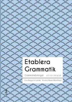 Etablera Grammatik av Torun Eckerbom