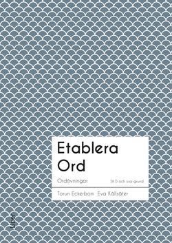 Etablera Ord av Torun Eckerbom