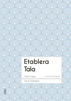 Etablera Tala av Torun Eckerbom