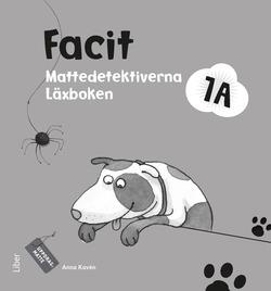Mattedetektiverna 1A Facit av Anna Kavén