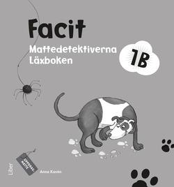 Mattedetektiverna 1B Facit av Anna Kavén