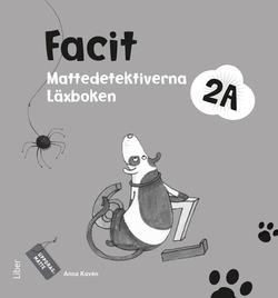 Mattedetektiverna 2A Facit av Anna Kavén
