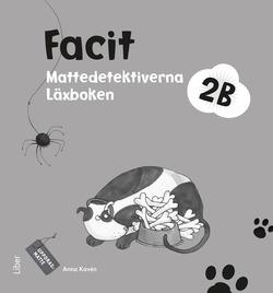 Mattedetektiverna 2B Facit av Anna Kavén