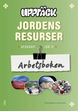 Upptäck Jordens resurser - Människor och miljö Arbetsbok av Torsten Bengtsson