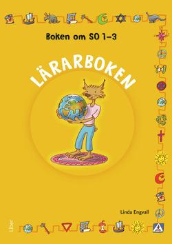 Boken om SO 1-3 Lärarbok av Annica Hedin