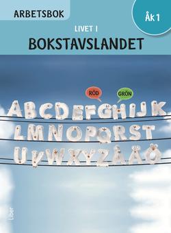 Livet i Bokstavslandet Arbetsbok åk 1 av Ulf Stark
