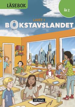 Livet i Bokstavslandet Läsebok åk 2 nivå grön av Ulf Stark