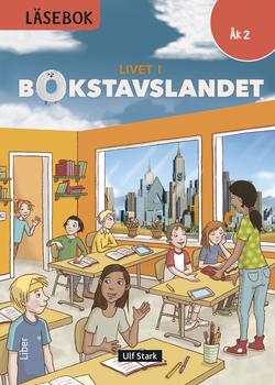 Livet i Bokstavslandet Läsebok åk 2 nivå röd av Ulf Stark