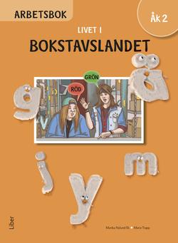 Livet i Bokstavslandet Arbetsbok åk 2 av Ulf Stark