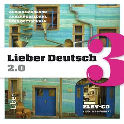 E-bok Lieber Deutsch 3 2.0 Elev-cd av Annika Karnland