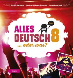 Alles Deutsch 8 Textbok - Tyska för högstadiet av Annika Karnland