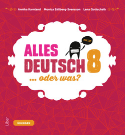 Alles Deutsch 8 Övningsbok - Tyska för högstadiet av Annika Karnland