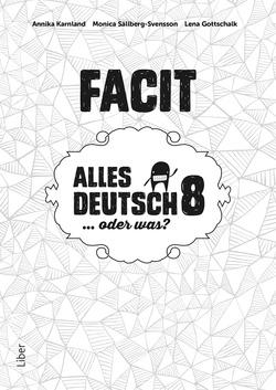Alles Deutsch 8 Facit - Tyska för högstadiet av Annika Karnland