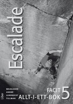 Escalade 5 Facit av Viktoria Waagaard
