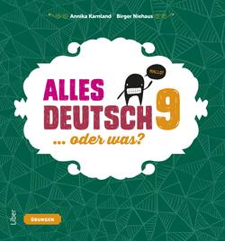Alles Deutsch 9 Övningsbok - Tyska för högstadiet av Annika Karnland