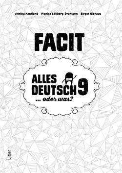 Alles Deutsch 9 Facit - Tyska för högstadiet av Annika Karnland