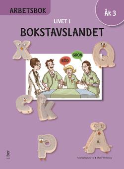 Livet i Bokstavslandet Arbetsbok åk 3 av Ulf Stark