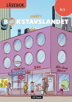 Livet i Bokstavslandet Läsebok åk 3 nivå röd av Ulf Stark