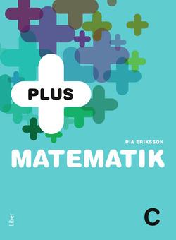 PLUS Matematik C av Pia Eriksson