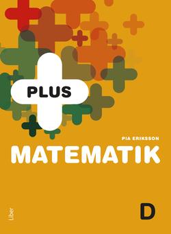 PLUS Matematik D av Pia Eriksson