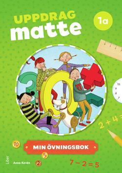 Uppdrag Matte 1A Övningsbok av Anna Kavén