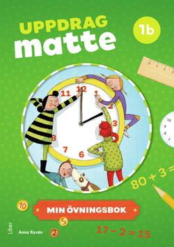 Uppdrag Matte 1B Övningsbok av Anna Kavén