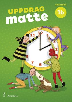 Uppdrag Matte 1B Grundbok av Anna Kavén