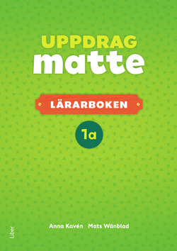 Uppdrag Matte 1A Lärarbok av Anna Kavén