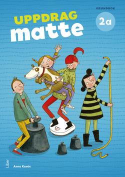 Uppdrag Matte 2A Grundbok av Anna Kavén