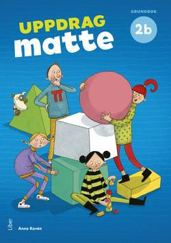 Uppdrag Matte 2B Grundbok av Anna Kavén