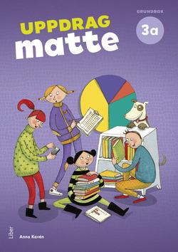 Uppdrag Matte 3A Grundbok av Anna Kavén