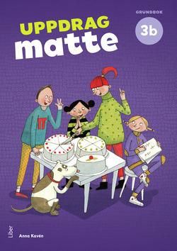 Uppdrag Matte 3B Grundbok av Anna Kavén
