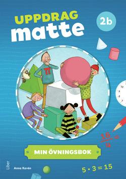 Uppdrag Matte 2B Övningsbok av Anna Kavén