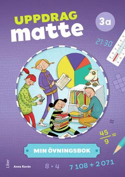 Uppdrag Matte 3A Övningsbok av Anna Kavén