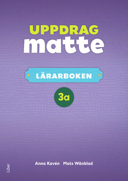 Uppdrag Matte 3A Lärarbok av Anna Kavén