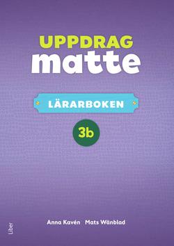 Uppdrag Matte 3B Lärarbok av Anna Kavén
