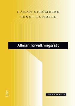 Allmän förvaltningsrätt av Håkan Strömberg