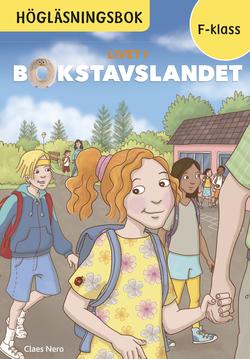 Livet i Bokstavslandet Högläsningsbok Förskoleklass av Ulf Stark
