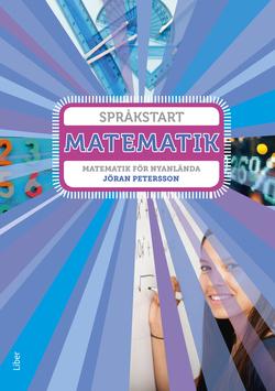 Språkstart Matematik - Matematik för nyanlända av Annica Hedin