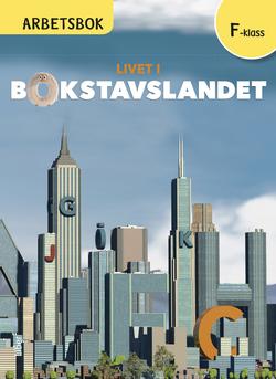 Livet i Bokstavslandet Arbetsbok Förskoleklass av Ulf Stark